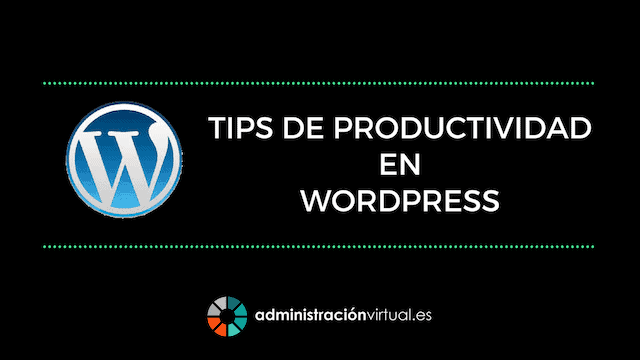 Productividad en WordPress