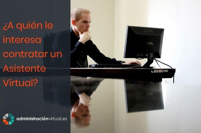 A Quién Le Interesa Contratar Un Asistente Virtual